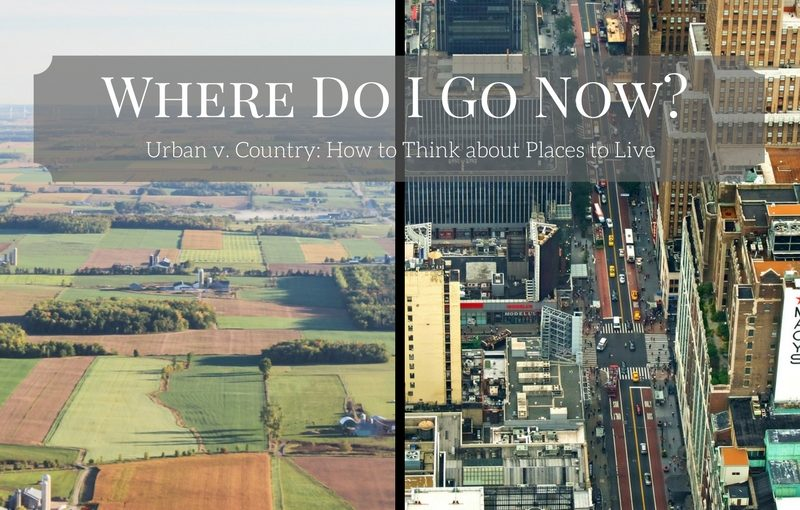 Urban v. Country: How to Think about Places to Live