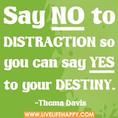 say no to distraction