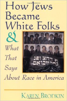 How Jews Became White Folks