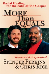 More Than Equals: Spencer Perkins and Chris Rice