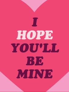I hope you'll be mine card
