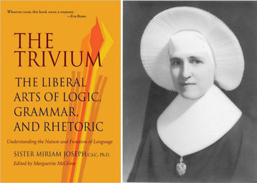 Suggested Reading: The Trivium: The Liberal Arts of Logic, Grammar, and Rhetoric