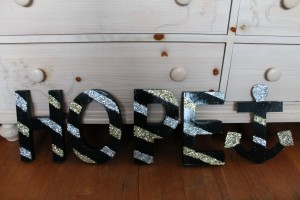 A DIY I made before coming to Hope :) HOPE letters!