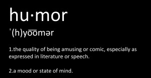 Definition of humor.