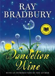 Amazon.com: Dandelion Wine (Greentown Book 1) eBook: Bradbury, Ray: Kindle  Store
