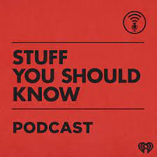 Stuff You Should Know | iHeartRadio
